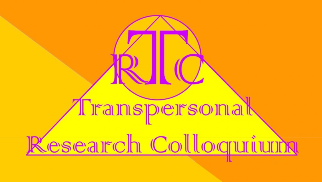 The Second Transpersonal Research Colloquium (TRC)