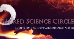 Sacred Science Circle Newsletter #1, August 2017